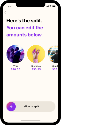 Screen: Here's the split (showing users and amount per user).