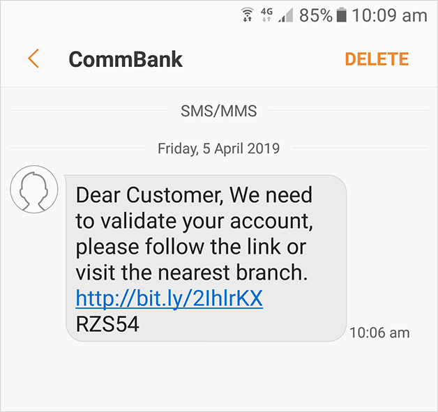 "Scam example: ""Dear Customer, We need to validate your account, please follow the link or visit the nearest branch"""