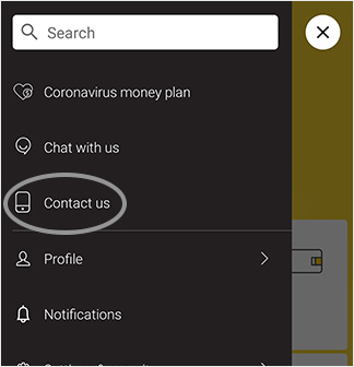 In the top left menu, tap on 'Contact us'