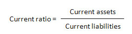 Current ratio = current assets / current liabilities