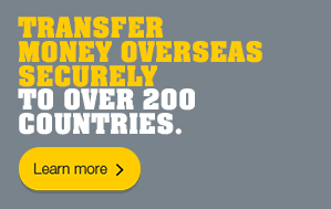 Transfer money overseas securely to over 200 countries.