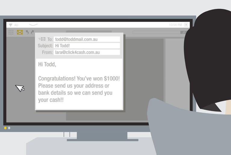 Phishing email example from lara@click4cash.com.au. Text: Hi Todd, Congratulations! You've won $1000! Please send us your address or bank details so we can send you your cash!!