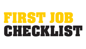 First Job check list